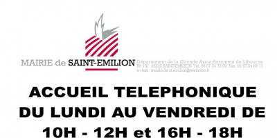 Permanences Mairie de Saint-Emilion 05 57 24 72 09